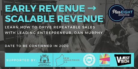 [Postponed] Early Revenue → Scalable Revenue [How to Prepare Your Business] tickets