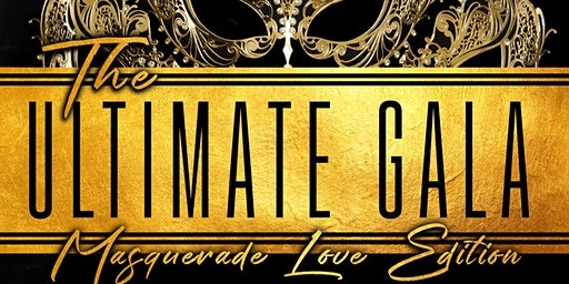 The Ultimate Gala: Masquerade Love Edition
