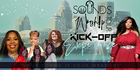 Sounds Of Worship Tour- KICK OFF EXPERIENCE tickets