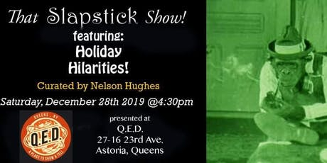 That Slapstick Show: Holiday Hilarities tickets