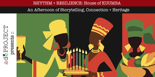 Rhythm & Resilience:: House of KUUMBA