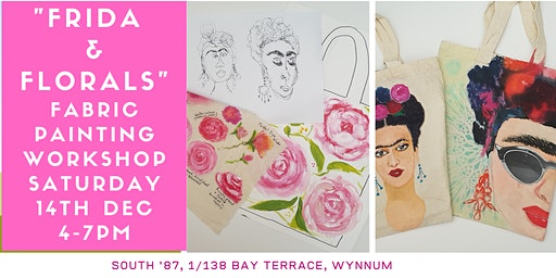 """Frida & Florals"" Fabric Painting Workshop"