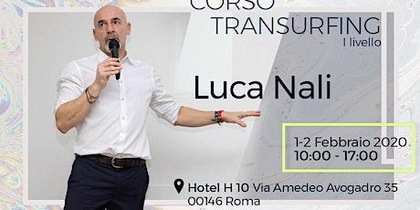 Corso Transurfing I livello a Roma biglietti