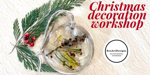 ResArtDesigns Eco Resin Botanical Christmas Decoration Workshop