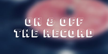 On & Off The Record tickets
