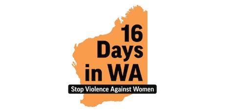 16 Days in WA Awareness Morning Tea tickets