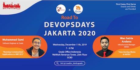 DevOps Indonesia x Qoala - Roadshow to DevOpsDays Jakarta 2020 tickets