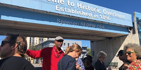 $20 Historic Overtown Walking Tour Limited Time Only tickets