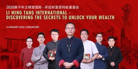 Li Ming Tang International - Discovering The Secrets To Unlock Your Wealth tickets