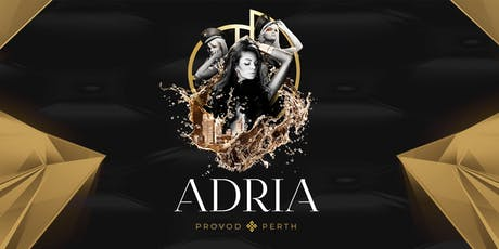 ADRIA featuring CLUB MODA & Trubaci tickets