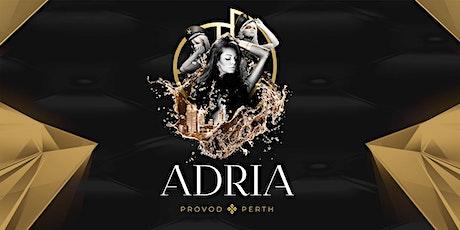 ADRIA featuring CLUB MODA & Trubaci tickets
