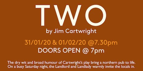 Two by Jim Cartwright tickets