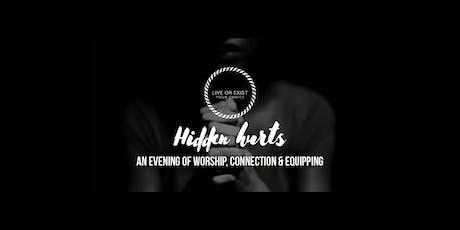 Hidden hurts tickets