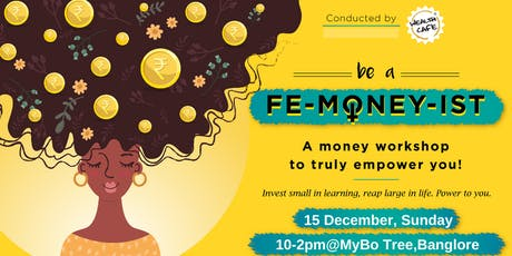 Be a Femoneyist Bangalore Workshop tickets