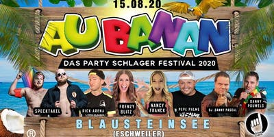 Au Banan - Das Party Schlager Festival  - Black Friday Special 20%