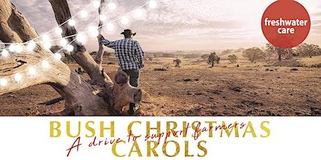 Bush Christmas Carols tickets