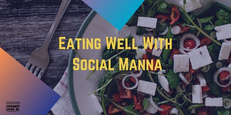 Eating Well With Social Manna tickets