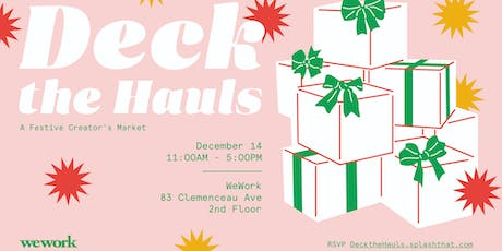 WeWork—Deck The Hauls: A Creator's Festive Market tickets