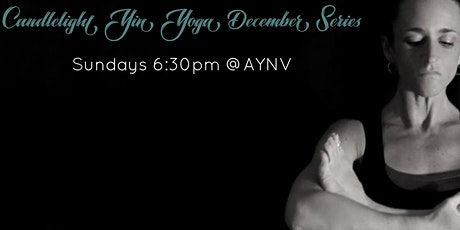 Candlelight Yin Yoga December Series tickets