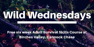 Wild Wednesdays - Bushcraft and the Science of Survival
