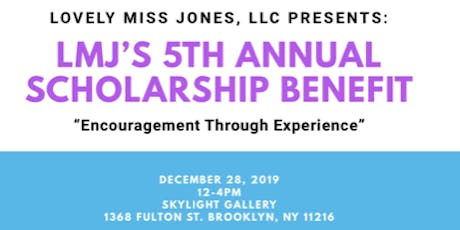 LMJ's 5th Annual Scholarship Benefit tickets