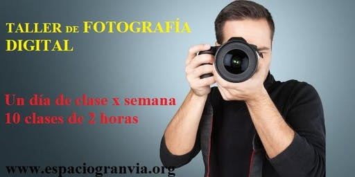 Taller de fotografía digital (básico y avanzado)