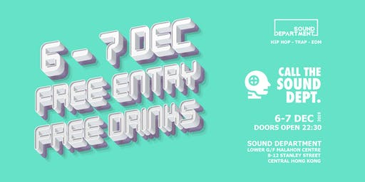 FREE ENTRY GUESTLIST (3 DRINKS) @ Sound Dept.