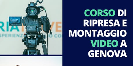 CORSO PER VIDEOMAKER, FILMMAKER, CONTENT CREATOR biglietti