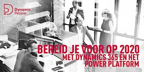 Bereid je voor op 2020 met Dynamics 365 en het Power Platform! tickets