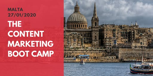 Becoming THE Expert: The Content Marketing Boot Camp (MALTA)