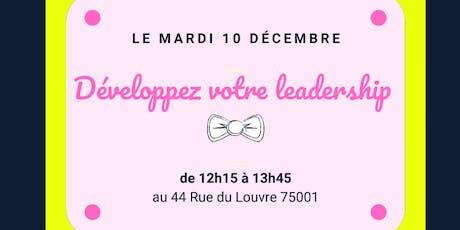ATELIER DÉJEUNER ENTRE FEMMES - DÉVELOPPEZ VOTRE LEADERSHIP billets
