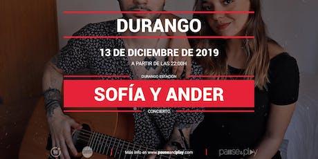 Concierto Sofía y Ander en Pause&Play Durando tickets