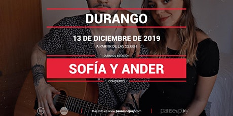 Concierto Sofía y Ander en Pause&Play Durando entradas