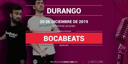 Monólogo Bocabeats en Pause&Play Durando