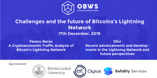 Open Blockchain Workshop Series - Challenges and the future of Bitcoins's Lightning Network