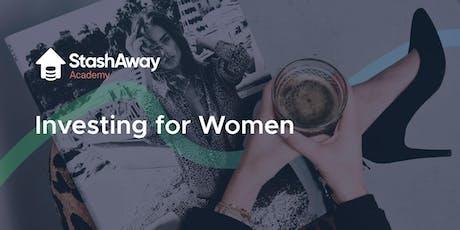 StashAway x Ginett Ladies Night: Investing for Women tickets