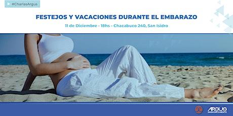 Ciclo de Encuentros ARGUS - Festejos y vacaciones durante el Embarazo entradas