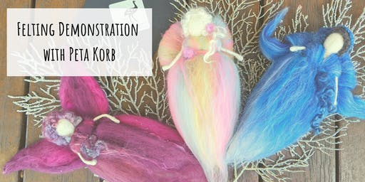 Free Felting Demonstration - Waldorf inspired Angel / Fairy with Peta Korb