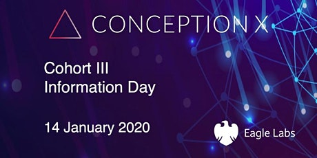 Conception X Information Day for Cohort III tickets