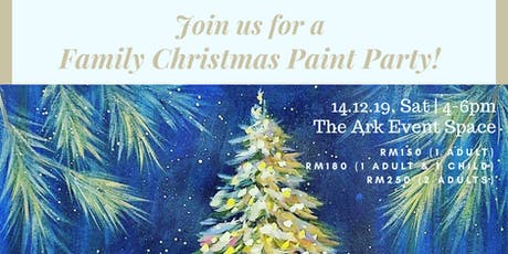 Christmas Special - Family/Friends Paint Party tickets