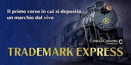 TRADEMARK EXPRESS™ biglietti