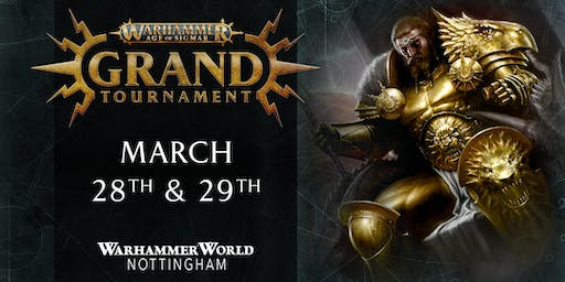 Warhammer Age of Sigmar Grand Tournament – March 2020