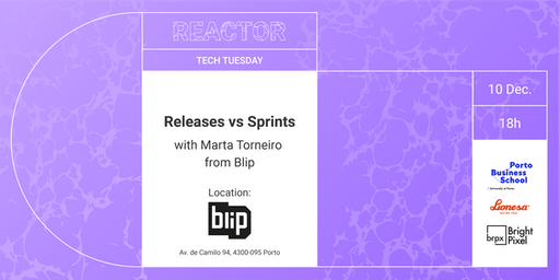 TECH TUESDAY: Releases vs Sprints @Blip