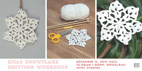 Xmas Snowflake Knitting Workshop tickets