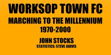 Worksop Town (the Tigers) :  presentation and launch of History (Volume 3) tickets
