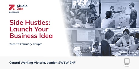Side Hustles | Launch Your Business Idea tickets