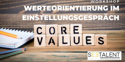 Workshop - Wertorientierung im Einstellungsgespräch