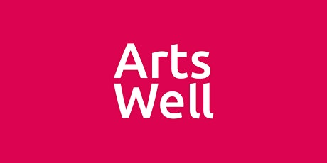 Arts Well: Grow - Creativity and dementia good practice tickets