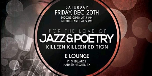 For The Love Of Jazz & Poetry Killeen