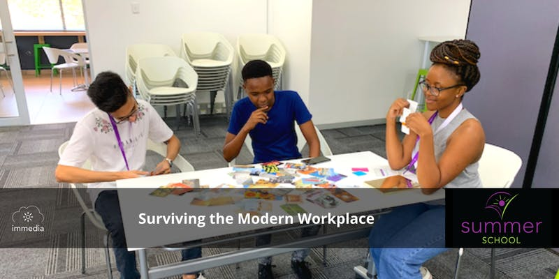 Summer School Open Night: Surviving the Modern Workplace